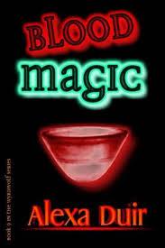 Bolcom Blood Magic 9781502316264 Alexa Duir Boeken