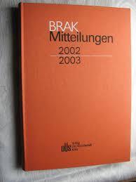 Brak Mitteilungen Brak Mitteilungen Informationen Zu Berufsrecht Und Berufspolitik Bundesrechtsanwaltskammer 2002 2003