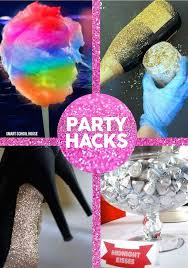 PARTY HACKS For A New Years Party Or Any Of The Year