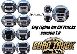 100 Lights For Trucks FOG LIGHTS FOR ALL TRUCKS V15 ETS 2 Euro Truck Simulator 2