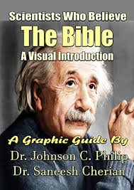 Scientists Who Believe In The Bible A Visual Guide Philips Graphic Book
