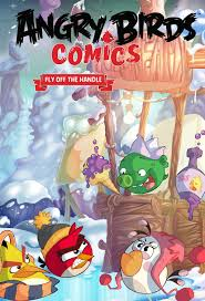 Angry Birds Comics Volume 4 Fly Off The Handle