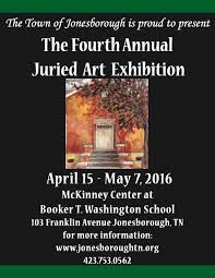 The Dining Room Jonesborough Tn Hours by Jonesborough U0027s Fourth Annual Juried Art Exhibition Opens April 15
