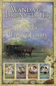 The Brides Of Webster County By Wanda E Brunstetter