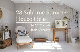 100 Interior Design House Ideas 23 Sublime Summer To Spruce Up Your Garden