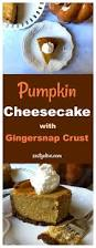 Gingersnap Pumpkin Pie Cheesecake by Pumpkin Cheesecake With Gingersnap Crust Zesty Olive Simple