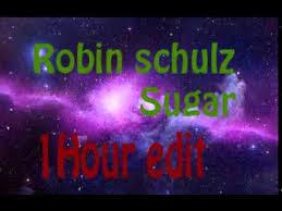 robin schulz sugar feat francesco yates 1 hour lyrics in