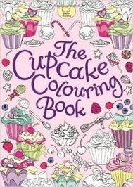 The Cupcake Colouring Book Amazoncouk Ann Kronheimer 9781780551074