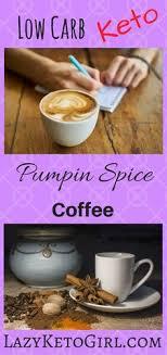 Low Carb Pumpkin Spice Coffee