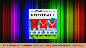 Download The Bluffers Guide To Football The Bluffers Guides PDF Free