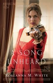 A Song Unheard By Roseanna M White Willa Forsythe Is Both Violin Prodigy And Top Notch Thief Which Makes Her The Perfect Choice For Critical Task At