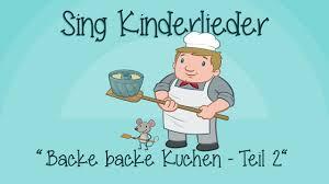 backe backe kuchen teil 2 kinderlieder zum mitsingen sing kinderlieder