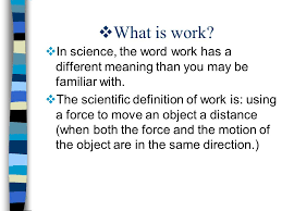 What Is Work In Science The Word Has A Different Meaning