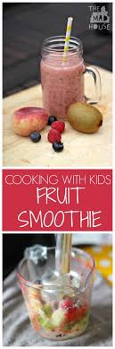 Ingredients Cooking With Kids Series This Week We Are At K Is For Kiwi And Have Made Or That Should Be Mini Has Some Delicious Fruit Smoothies