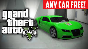 gta 5 online how to buy any car for free free rare cars glitch