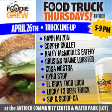 Food Truck Thursdays - Antioch On The Move