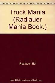 100 Truck Mania 1 Amazonin Buy Radlauer Book Book Online At Low