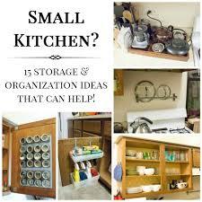 Small Kitchen Organizing Ideas 15 Small Kitchen Storage Organization Ideas Practically