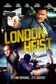 London Heist-Gunned Down