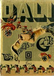 I Know Wont Be Able To Resist Taschens Fabulously Illustrated Cookbook Les Diners De Gala By Artist Salvador Dali And His Wife