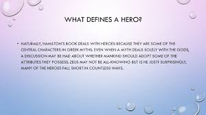 WHAT DEFINES A HERO