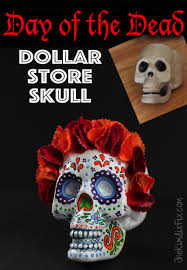 Easy Sugar Skull Day Of by Day Of The Dead Dollar Store Skull The Kim Six Fix