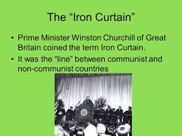 Who Coined The Iron Curtain by Aim How Did The Cold War Begin L48 58 Super Powers A Country