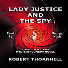 Lady Justice And The Spy Audiobook Cover Art