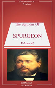 Look Inside This Book Spurgeons Sermons Volume 43 By Spurgeon