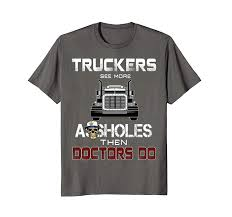 Amazon.com: Trucker - Funny Truck Driver Quotes, Funny Gift For ... 266 Truck Quotes 5 Quoteprism Trucker Funny Truck Driver Quotes Gift For Truckers Tshirt Out Of Road Driverless Vehicles Are Replacing The Trucker 10 Morgan Freeman On Life Death Success And Struggle Trucking Quotes Of The Day 7809689 Ejobnetinfo Is Full Of Risks Ltl Driver Stuff Driving Schools Class B Download Mercial Resume The Realities Dating A Bittersweet Taken By A Smokin Hot New Black Tees T Shirt S Chazz Palminteri Quote Im Very Proud Being Italiamerican 38 Funny Comments Written Pakistani Trucks Rikshaws 2017 Best Apps In 2018 Awesome Road