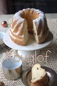 kouglof alsacien recette en vid cuisine le kouglof alsacien ou kougelhopf recettes faciles recettes