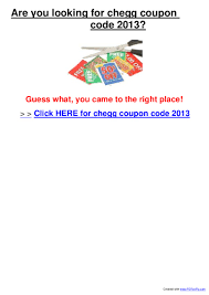 Chegg Coupon Code 2013 Free One Time Use Coupon Codes Vrv And Hello Fresh Album How Much Is Shipping On Chegg Online Sale Chegg Coupon Codes 2018 Cinemas Sarasota Fl Directory Opus Discount Code Kohls Anniversary Useful The Solutions Free Trial Quora Annual Membership Limit One Per Person Code To Apply Trial Books Bowling Com Promo Cheggcom Account Best Service Life Good 2014 By Ashley Routh Issuu