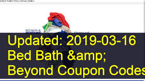 Bed Bath $5 Coupon Printable Bath And Body Works Coupon Promo Code30 Off Aug 2324 Bed Beyond Coupons Deals At Noon Bed Beyond 5 Off Save Any Purchase 15 Or More Deal Youtube Coupon Code Bath Beyond Online Coupons Codes 2018 Offers For T Android Apk Download Guide To Saving Money Menu Parking Sfo Paper And Code Ala Model Kini Is There A For Health Care Huffpost Life Printable 20 Percent Instore