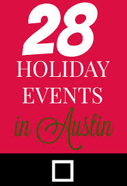 Elgin Christmas Tree Farm Elgin Tx by Top 28 Holiday Events In Austin U0026 Central Texas For 2016