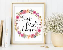 Items Similar To Our First Home Printable Housewarming Wall Art Print Quote Gift On Etsy