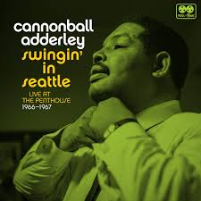 100 Seattle Penthouse CANNONBALL ADDERLEY Swingin In Live At The 196667