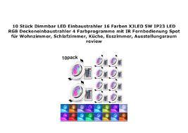 10 st ck dimmbar led einbaustrahler 16 farben xjled 5w ip23