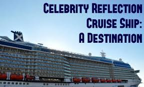 celebrity reflection cruise ship a destination by elle croft
