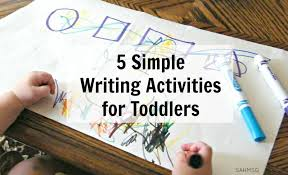 Easy To Set Up Activities For Toddlers That Encourage Writing Skills And Learning Basic Concepts Like