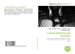 100 Brouwer Amsterdam Luitzen Egbertus Jan 9786130811297 6130811292