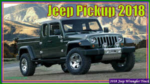 Jeep Pickup 2018 New Jeep Wrangler Pickup 2018 Review Luxury Of Jeep ... 2019 Jeep Wrangler Pickup Designed For Pleasure And Adventure Youtube Jt Truck Testing On Public Roads Shows Spare Tire Mount Reviews Price Photos Unwrapping The News Ledge Scrambler Interior 2018 With Pictures Car The New Is Called And It Has Actiontruck Jk Cversion Kit Teraflex Overview Auto Trend Youtube Diesel