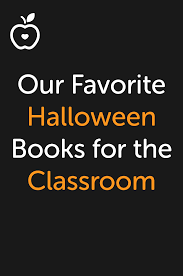 Halloween Picture Books For Kindergarten by Top 13 Halloween Books For The Classroom Grades Kindergarten 12