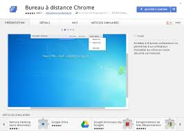bureau à distance chrome chrome bureau à distance en extension weblife