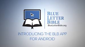 The Blue Letter Bible Android App