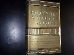 the odyssey in modern the odyssey a modern sequel nikos kazantzakis 1st uk ebay
