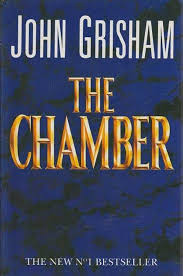 The Chamber By John Grisham First Edition