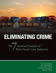 PDF) Eliminating Crime: The 7 Essential Principles Of Police-Based ...