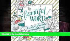 Read Online The Beautiful Word Adult Coloring Book Creative And Hand Lettering