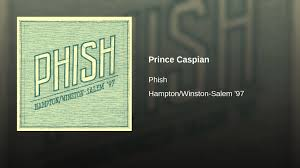 Phish Bathtub Gin Magnaball by Prince Caspian Youtube