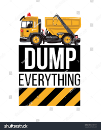 Garbage Truck Dump Everything Inscription Tshirt Design Stock Vector ... Dump Truck Baby Shower Invitation Hitachi Eh5000 Aciii Gold 187 Trucks Pinterest Cstruction And Tiaras Sibling Birthday Invitations Printed Invites Heavy Equipment Free Christmas Templates New Party Images Of Garbage Design Lovely Invite Digital Clipart Truck Cement Bulldoser Perfect Mold Card Printable Diy Boy Mama A Trashy Celebration Day The Dead Cam Newton In Car Crash With